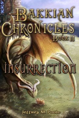 Bakkian Chronicles, Book II - Insurrection