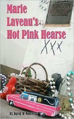Marie Laveau's Hot Pink Hearse