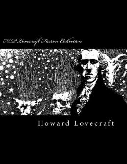 H. P. Lovecraft Fiction Collection