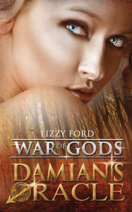 Damian's Oracle: War of Gods, Book One