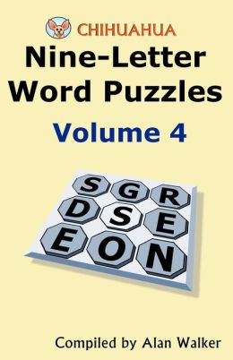 Chihuahua Nine-Letter Word Puzzles Volume 4