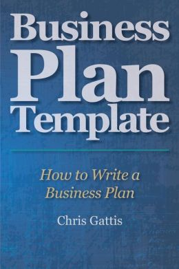 Business Plan Template: How to Write a Business Plan