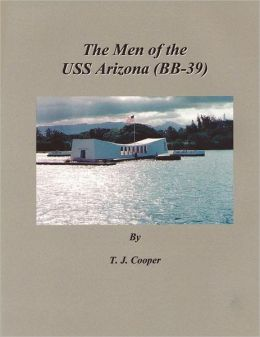 The Men of the USS Arizona (BB-39)