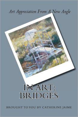 In Art: Bridges