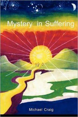 Mystery in Suffering