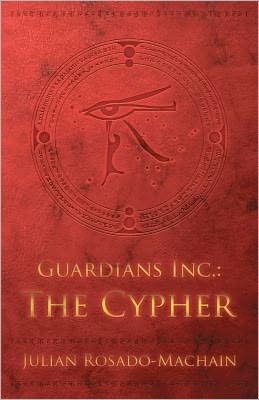 Guardians Inc. : the Cypher