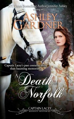 A Death in Norfolk: Captain Lacey Regency Mysteries