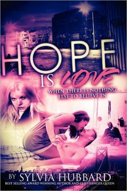 Hope Is Love: Sequel to Love Like This