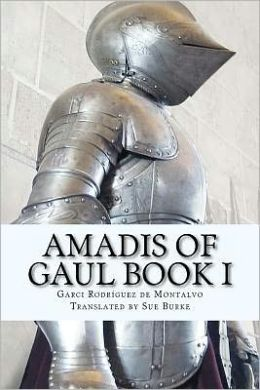 Amadis of Gaul: Book I