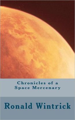 Chronicles of a Space Mercenary