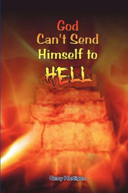 God Can't Send Himself to Hell