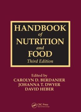 Handbook of Nutrition and Food, Third Edition