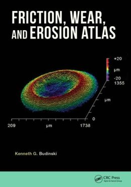 Friction, Wear, and Erosion Atlas