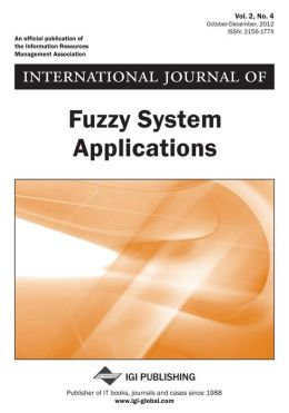 International Journal of Fuzzy System Applications, Vol 2 ISS 4