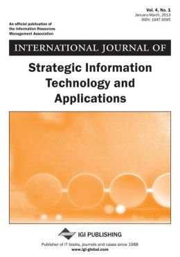 International Journal of Strategic Information Technology and Applications, Vol 4 ISS 1