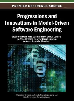 Progressions and Innovations in Model-Driven Software Engineering