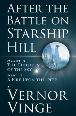 After the Battle on Starship Hill: Prologue to The Children of the Sky