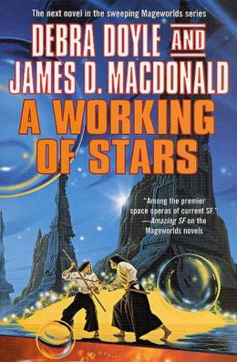 A Working of Stars (Mageworlds Series #7)