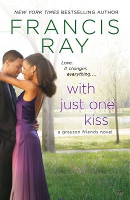 With Just One Kiss (Grayson Friends Series #6)