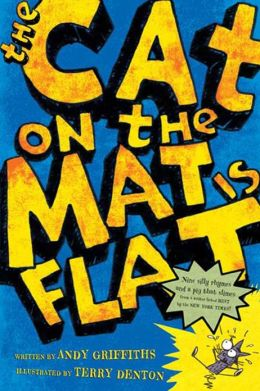 The Cat on the Mat Is Flat (PagePerfect NOOK Book)