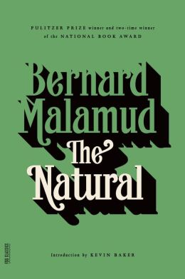 The Natural: A Novel