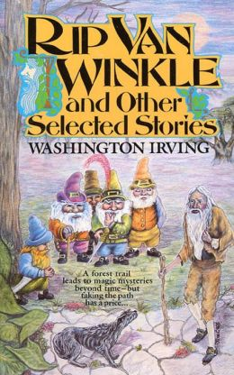 Rip Van Winkle: And Other Selected Stories