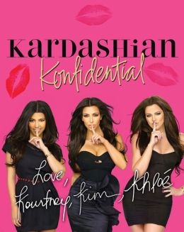 Kardashian Konfidential: New! Inside Kim's Wedding with Never-Seen Pix, Plus a New Chapter! (PagePerfect NOOK Book)