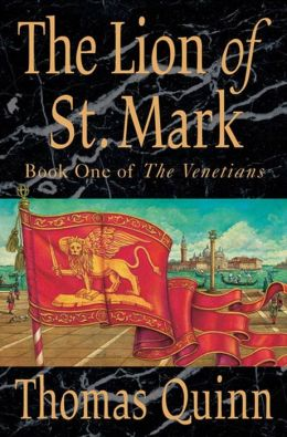 The Lion of St. Mark: Book One of The Venetians