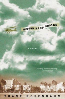 Second Hand Smoke: A Novel