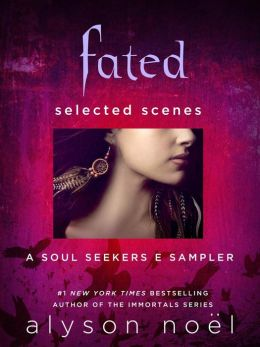 Fated: Selected Scenes: A Soul Seekers E Sampler