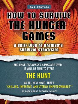 How to Survive The Hunger Games: A Brief Look at Katniss's Survival Strategy