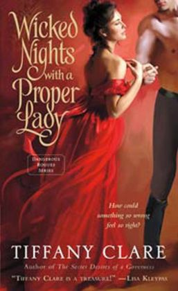 Wicked Nights with a Proper Lady (Dangerous Rogues Series #1)