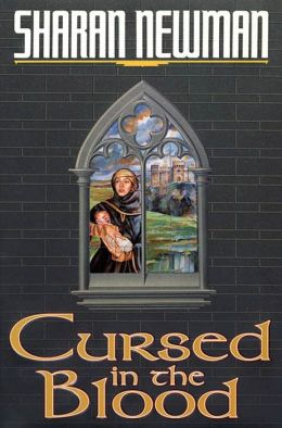 Cursed in the Blood: A Catherine LeVendeur Mystery