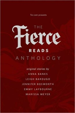 The Fierce Reads Anthology: A Tor.Com Original