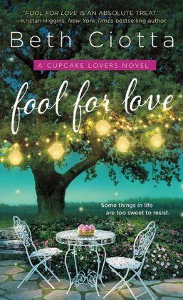 Fool for Love (Cupcake Lovers Series #1)