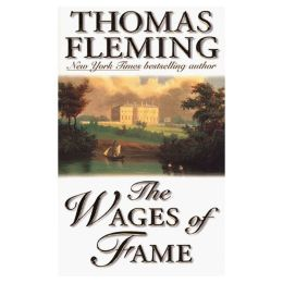 The The Wages of Fame: A Novel of the Civil War