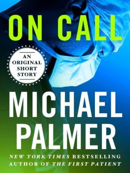 On Call: An Original Short Story