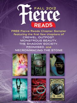 Fierce Reads Fall 2012 Chapter Sampler