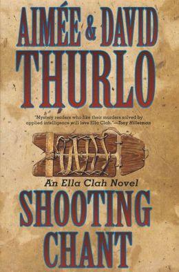 Shooting Chant (Ella Clah Series #5)