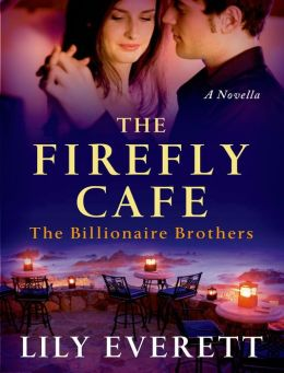 The Firefly Cafe: The Billionaire Brothers
