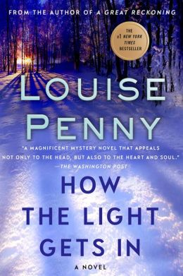 How the Light Gets In (Armand Gamache Series #9)