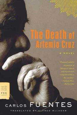 The Death of Artemio Cruz: A Novel
