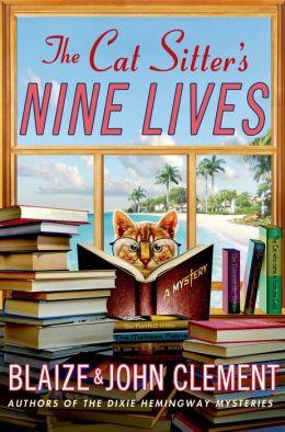 The Cat Sitter's Nine Lives (Dixie Hemingway Series #9)
