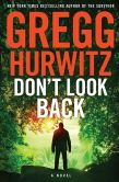 Book Cover Image. Title: Don't Look Back, Author: Gregg Hurwitz