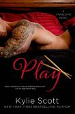 Book Cover Image. Title: Play (Stage Dive Series #2), Author: Kylie Scott