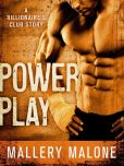 Book Cover Image. Title: Power Play, Author: Mallery Malone