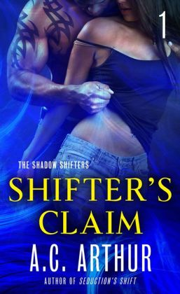Shifter's Claim Part I