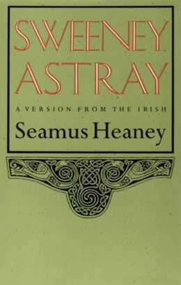 Sweeney Astray: A Version from the Irish