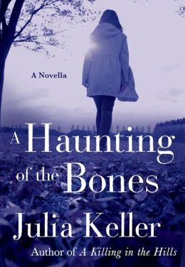 A Haunting of the Bones: A Bell Elkins Novella