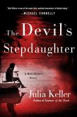 Book Cover Image. Title: The Devil's Stepdaughter:  A Bell Elkins Story, Author: Julia Keller